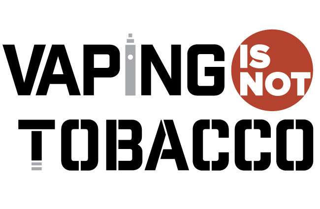 Vaping is NOT Tobacco